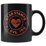 Dear Stamps I Love You 11oz Black Mug