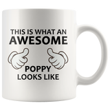 This Is What An Awesome Poppy Looks Like White Mug