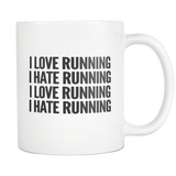 I Love Running I Hate Running White Mug