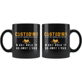 Custodian A Key Role In So Many Lives 11oz Black Mug