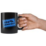 100% Democrat 11oz Black Mug