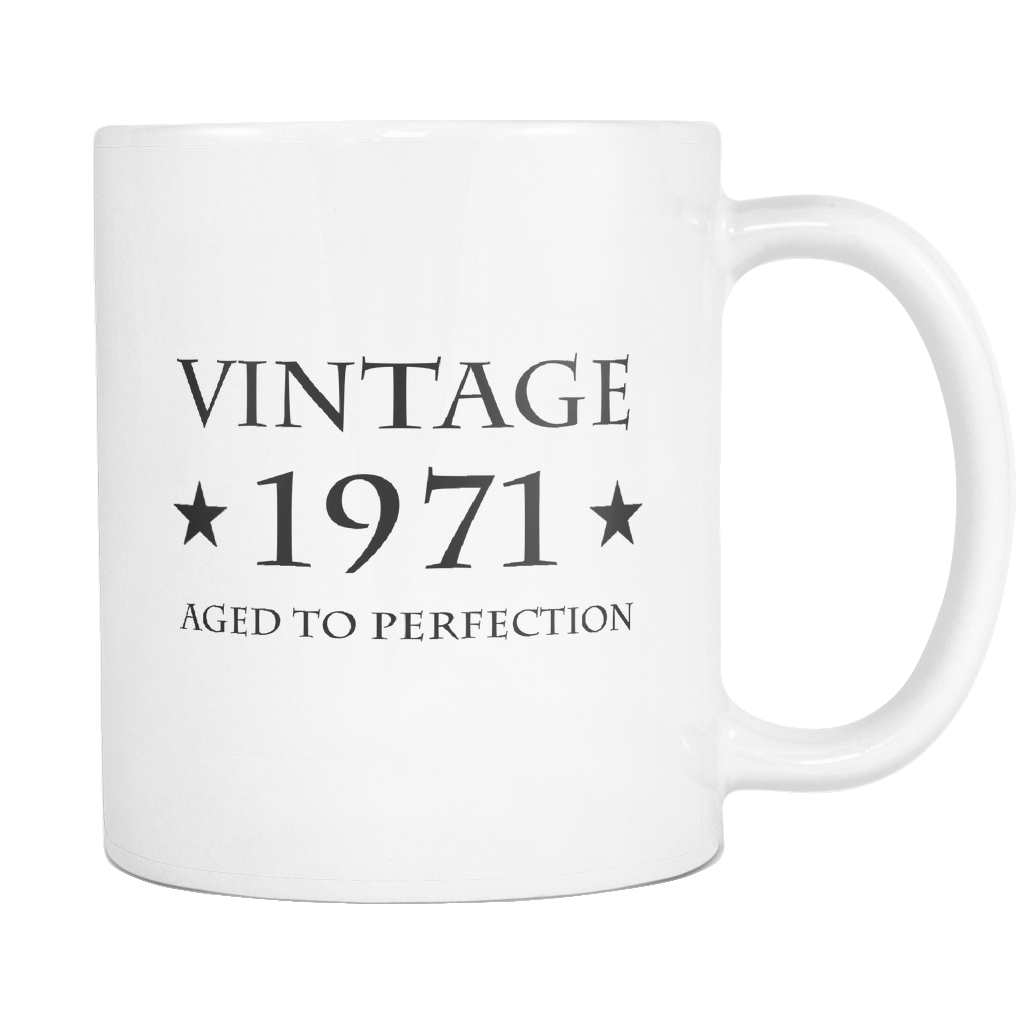 Vintage 1971 Aged To Perfection White Mug