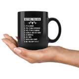 Before You Ask - Drone Operator 11oz Black Mug