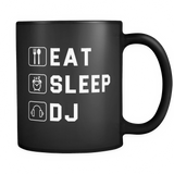Eat Sleep DJ Black Mug