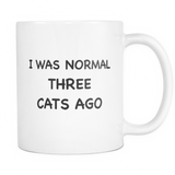 I Was Normal Three Cats Ago Mug - Cat Lady Gift