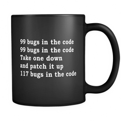99 Bugs In The Code Funny Developer Black Mug - Software Engineer Mug