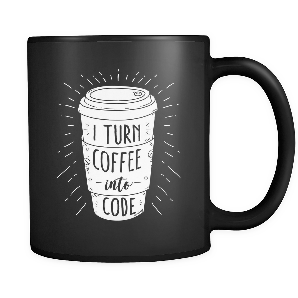 I Turn Coffee Into Code Black Mug