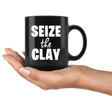 Seize The Clay 11oz Black Mug