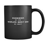 Engineer By Day World's Best Dad By Night Black Mug