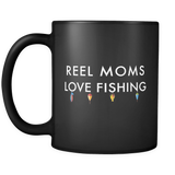 Reel Moms Love Fishing Black Mug