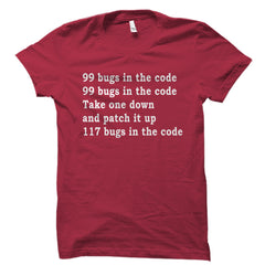 99 Bugs In The Code Updated Shirt