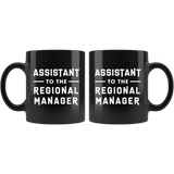 Assistant To The Regional Manager 11oz Black Mug