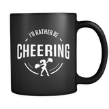 I'd Rather Be Cheering Mug