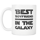 Best Boyfriend In The Galaxy White Mug