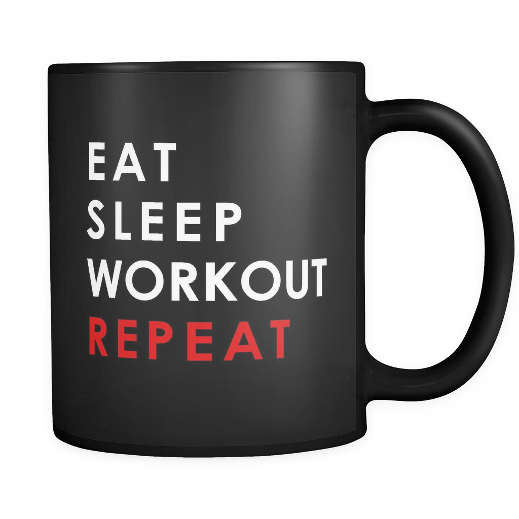 Eat Sleep Workout Repeat Black Mug
