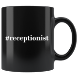 #receptionist 11oz Black Mug