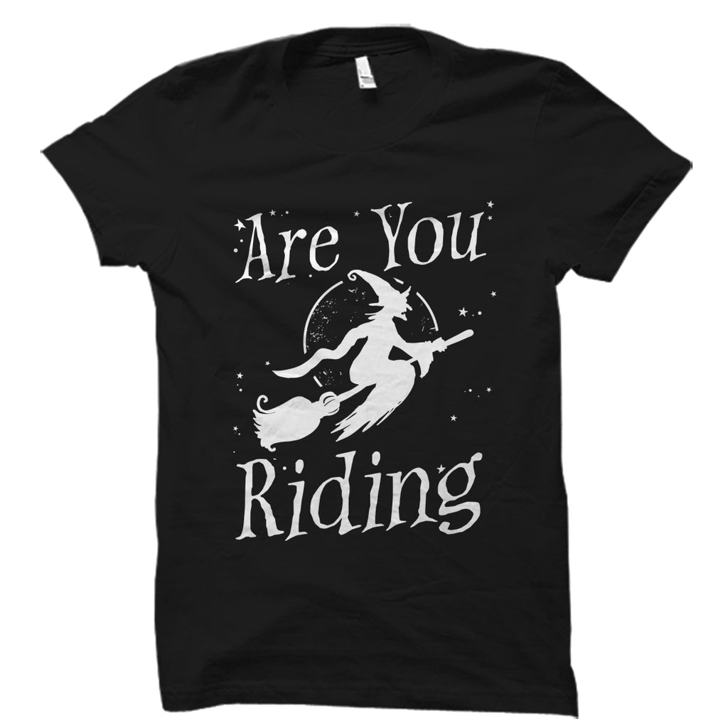 Are You Riding Shirt