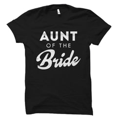 Aunt of the Bride Shirt
