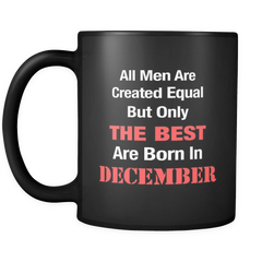 Best Are Born in December Black Mug