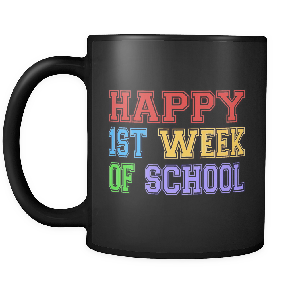Happy 1st Week Of School Black Mug
