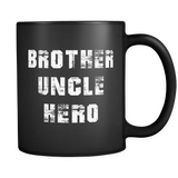 Brother Uncle Hero Black Mug