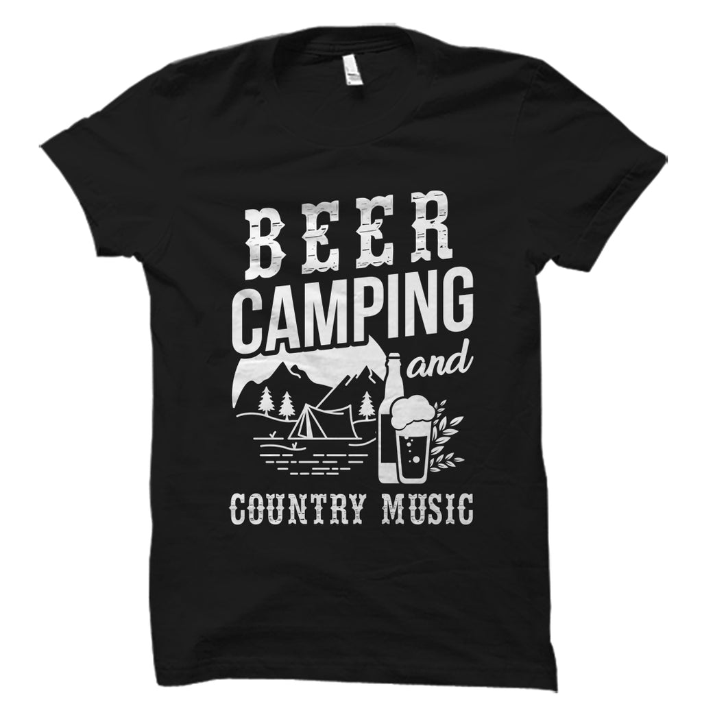 Beer Camping And Country Music Shirt