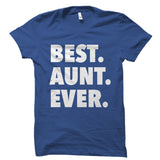 Best Aunt Ever Shirt