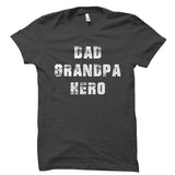 Dad Grandpa Hero Shirt