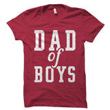 Dad Of Boys Shirt