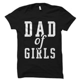 Dad Of Girls Shirt