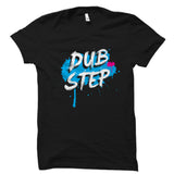 Dub Step Shirt