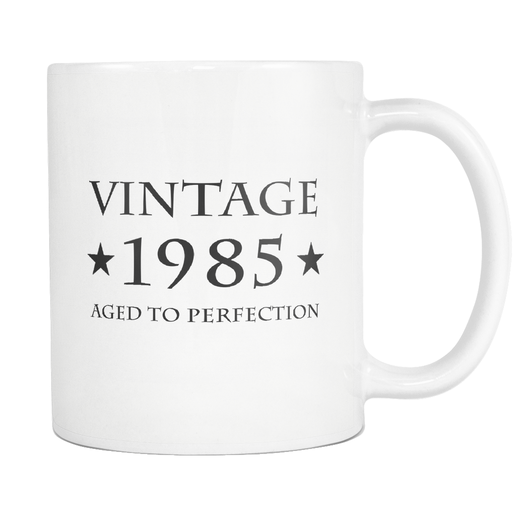 Vintage 1985 Aged To Perfection White Mug