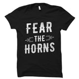 Fear The Horns Shirt