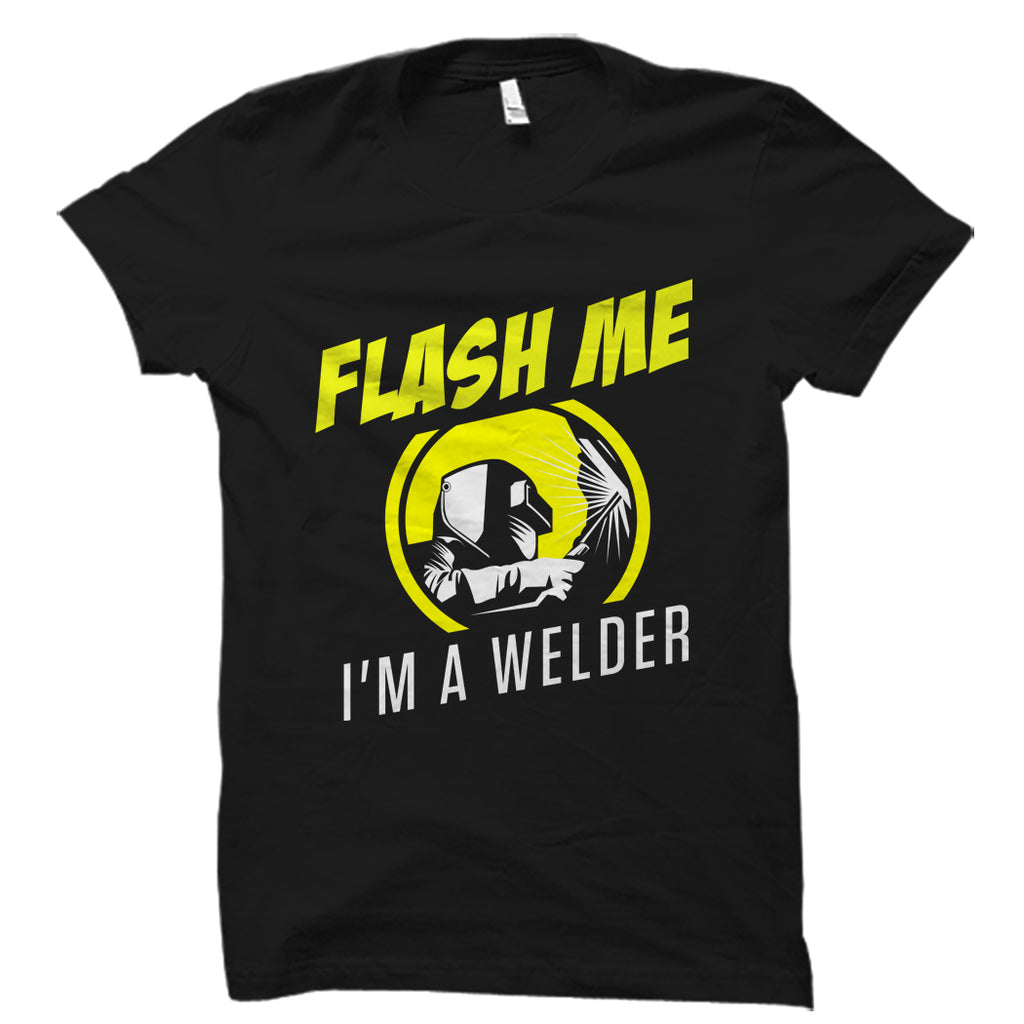Flash Me I'm A Welder Shirt