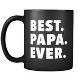 Best Papa Ever Black Mug