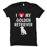 I Love My Golden Retriever Shirt