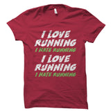 I Love Hate Running Shirt
