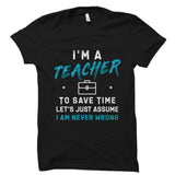I'm a Teacher Shirt