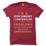 I'm A Document Controller Shirt