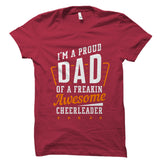 I'm A Proud Dad Of A Cheerleader Shirt