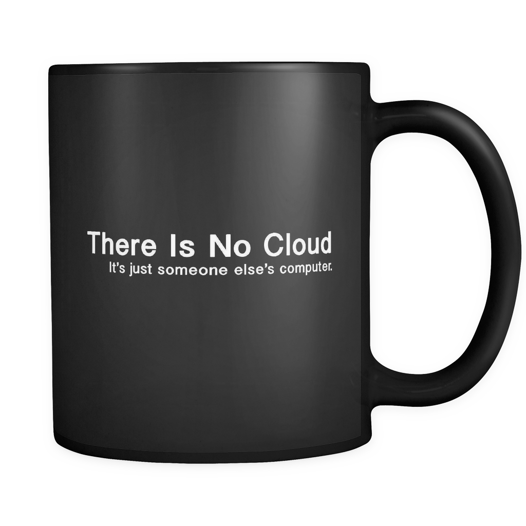 There is No Cloud Mug in Black