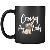 Crazy Pug Lady Black Coffee Mug