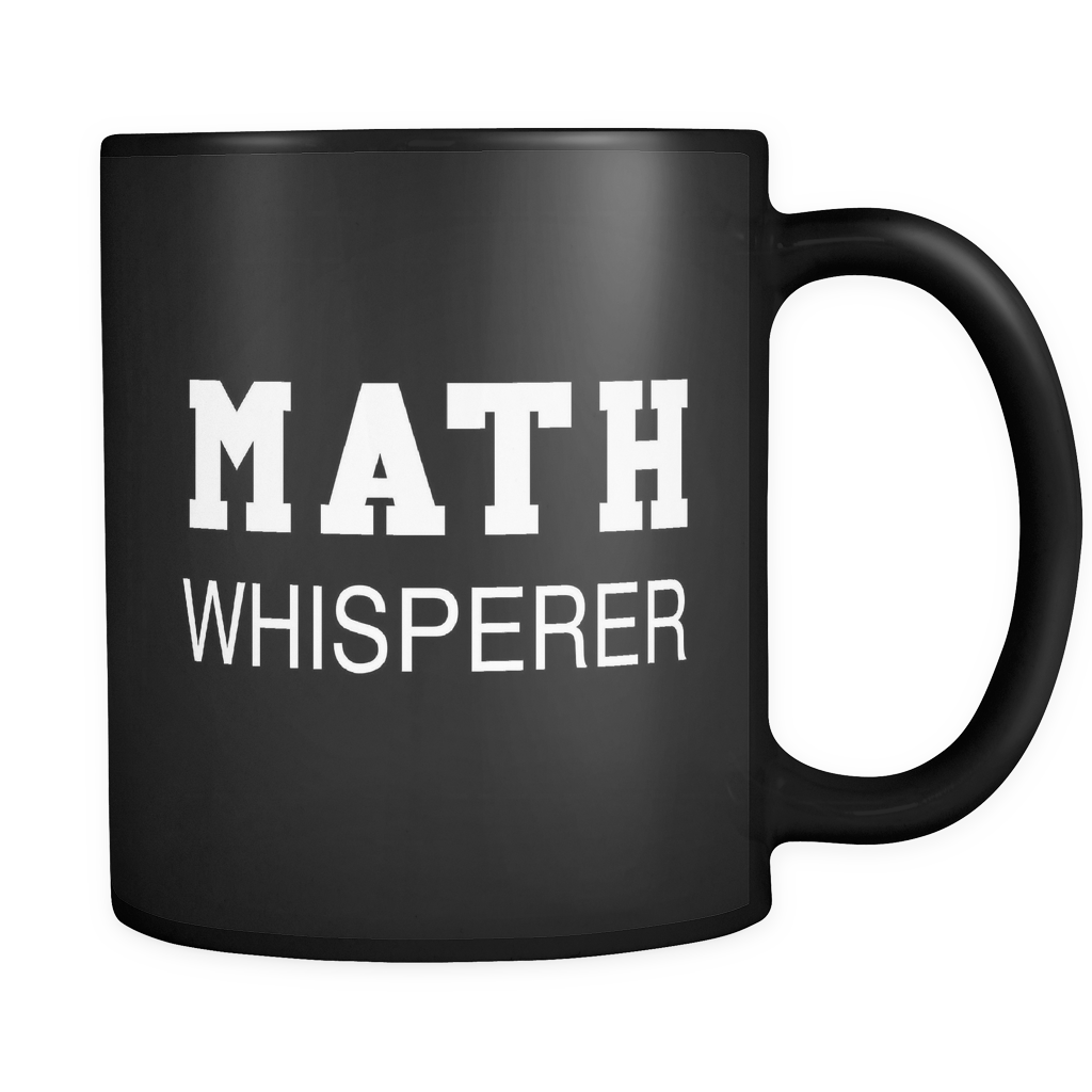 Math Whisperer Black Mug - Funny Math Geek Mug