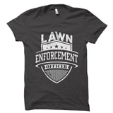 Lawn Enforcement Officer Shirt