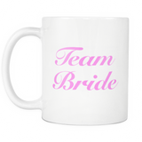 Team Bride White Mug