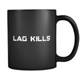 Lag Kills Black Mug