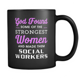 God Found Some of the Strongest Women Black Mug