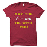 May The Force Be With You Shirt