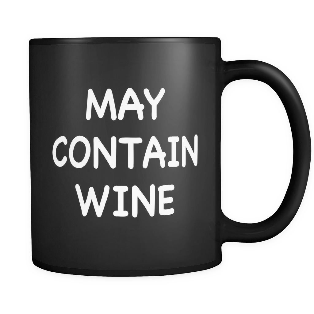 May Contain Wine Black Mug - Funny Wine Lover Gift