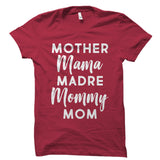 Mother Mama Madre Mommy Mom Shirt
